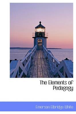 The Elements of Pedagogy