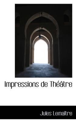 Impressions de Th Tre