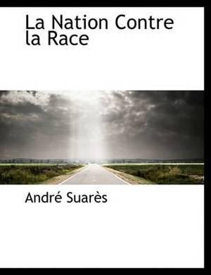 La Nation Contre La Race