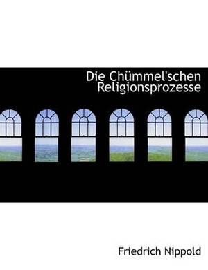 Die Chummel'schen Religionsprozesse