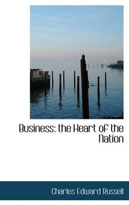Business: The Heart of the Nation