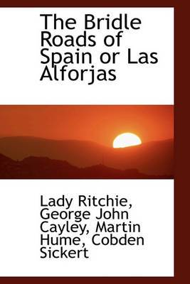 The Bridle Roads of Spain or Las Alforjas