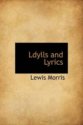 Ldylls and Lyrics