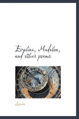 Evaline, Madelon, and Other Poems