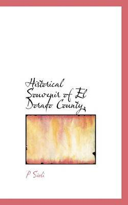 Historical Souvenir of El Dorado County,