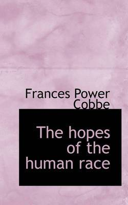 The Hopes of the Human Race