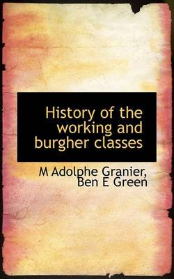 History of the Working and Burgher Classes