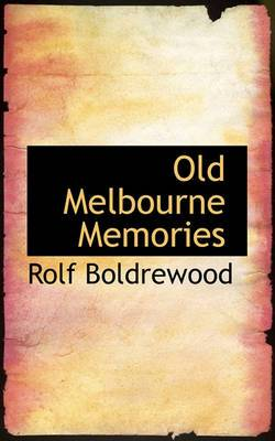 Old Melbourne Memories