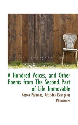 A Hundred Voices, and Other Poems from the Second Part of Life Immovable
