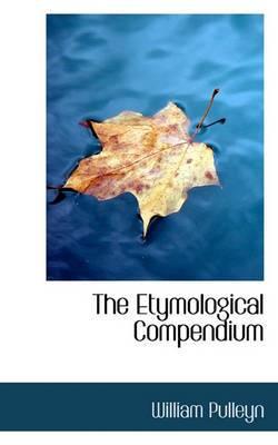 The Etymological Compendium