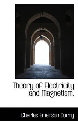 Theory of Electricity and Magnetism.