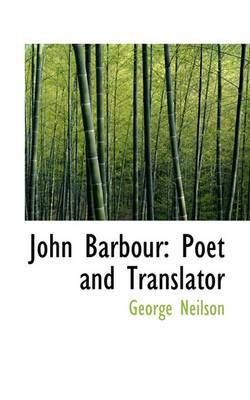 John Barbour: Poet and Translator