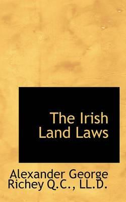 The Irish Land Laws