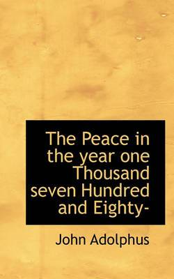 The Peace in the Year One Thousand Seven Hundred and Eighty-