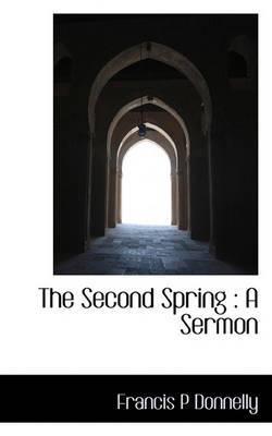 The Second Spring: A Sermon
