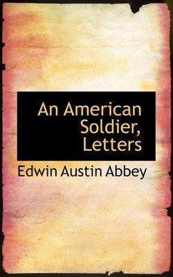 An American Soldier, Letters