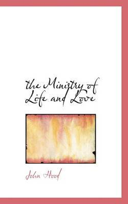 The Ministry of Life and Love