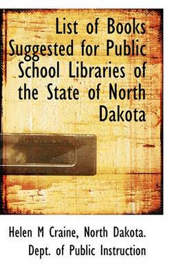 List of Books Suggested for Public School Libraries of the State of North Dakota
