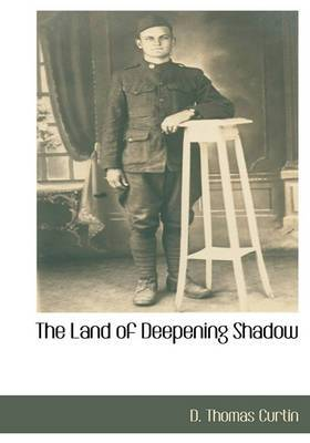 The Land of Deepening Shadow