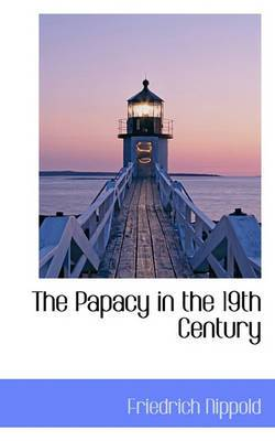 The Papacy in the 19th Century