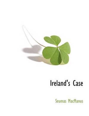 Ireland's Case