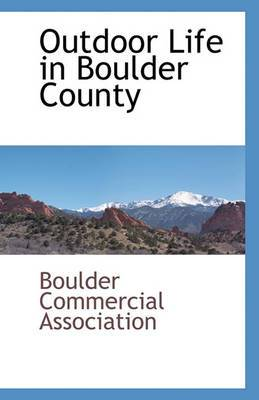 Outdoor Life in Boulder County
