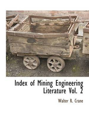 Index of Mining Engineering Literature Vol. 2
