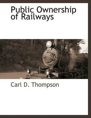 Public Ownership of Railways