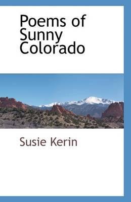 Poems of Sunny Colorado
