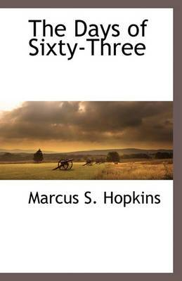 The Days of Sixty-Three