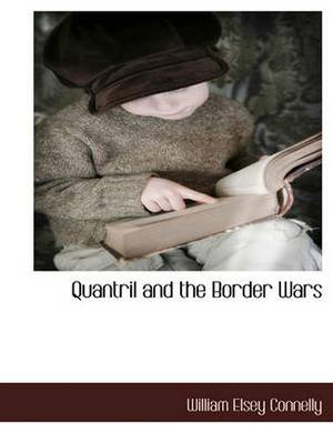 Quantril and the Border Wars