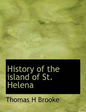 History of the Island of St. Helena