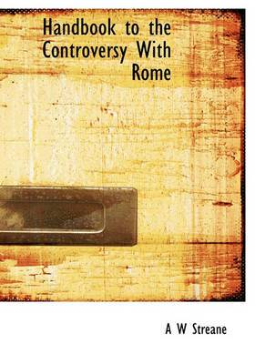 Handbook to the Controversy with Rome