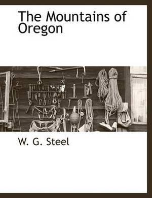 The Mountains of Oregon