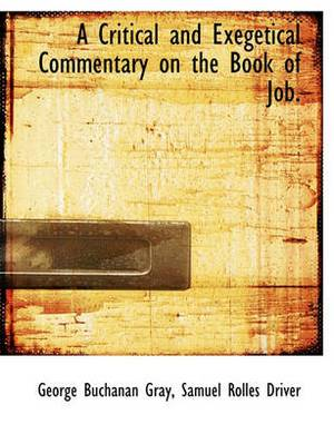 A Critical and Exegetical Commentary on the Book of Job.