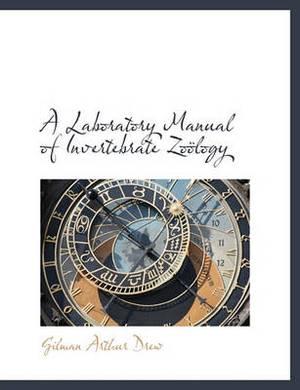 A Laboratory Manual of Invertebrate Zo Logy