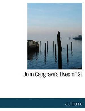 John Capgrave's Lives of St