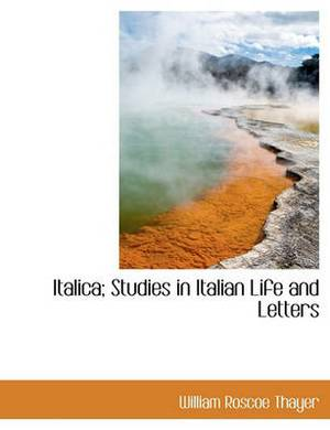 Italica; Studies in Italian Life and Letters