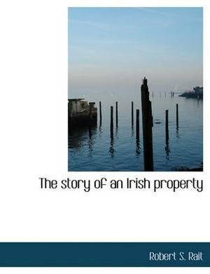The Story of an Irish Property