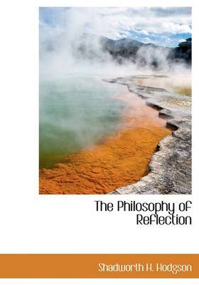 The Philosophy of Reflection
