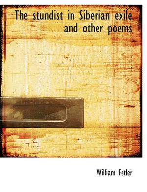 The Stundist in Siberian Exile and Other Poems