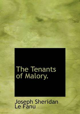 The Tenants of Malory.