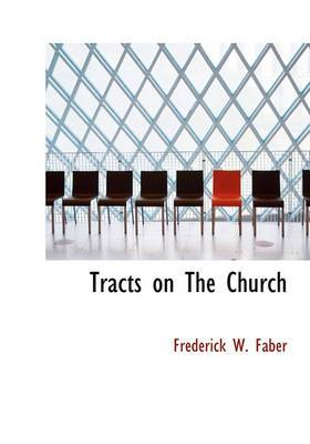 Tracts on the Church