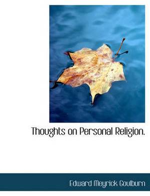 Thoughts on Personal Religion.