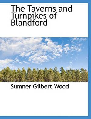 The Taverns and Turnpikes of Blandford