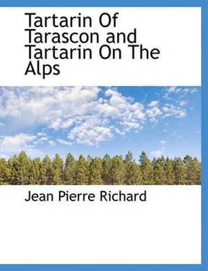 Tartarin of Tarascon and Tartarin on the Alps