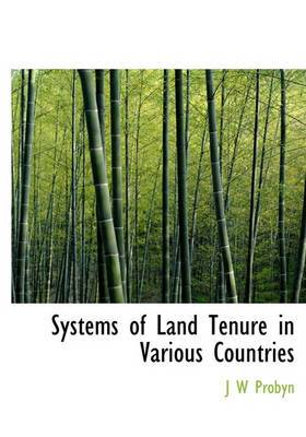 Systems of Land Tenure in Various Countries