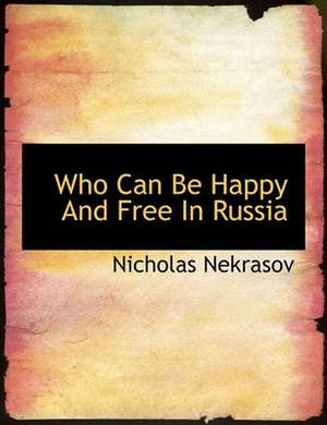 Who Can Be Happy and Free in Russia