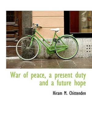 War of Peace, a Present Duty and a Future Hope
