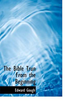 The Bible Trun from the Beginning